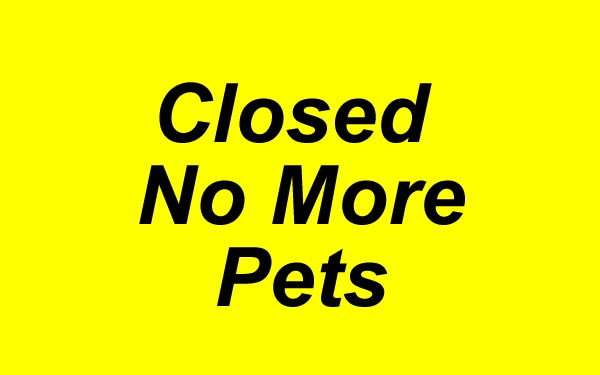 Closed No More Pets