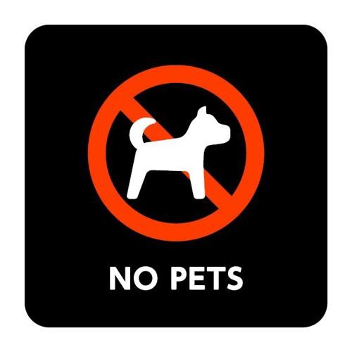 サイン ペット禁止